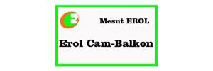 EROL CAM BALKON